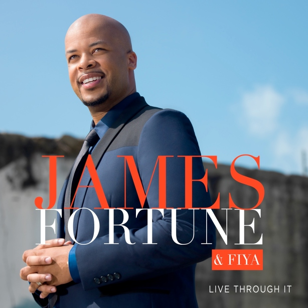 james-fortune-and-fiya-live through it-album cover art