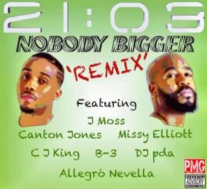 21:03 Nobody Bigger